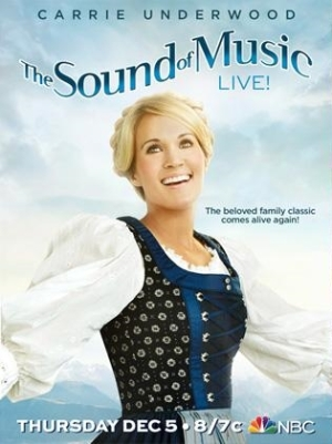 Sound of Music - live on NBC - Carrie Underwood - Audra McDonald - Christian Borle - Laura Benanti - poster
