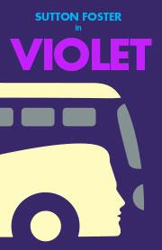 'Violet' starring Sutton Foster - Broadway poster