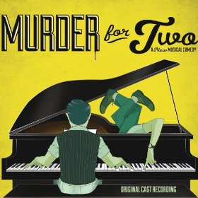 Murder for Two Off Broadway Cast Album Recording