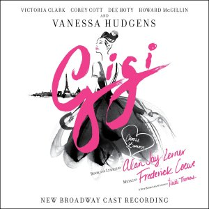 Gigi Original Broadway Cast Album Recording