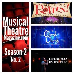 Musical Theatre Magazine: Sneak Peek, Season 2, no. 2: 'Something Rotten!' Cast Album, Broadway By the Year, & 'Cheek to Cheek' in Australia
