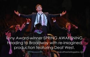 Tony Award-winner Spring-Awakening Musical heading to Broadway with Deaf West