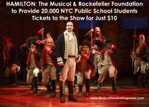 Hamilton the Musical & Rockefeller Foundation